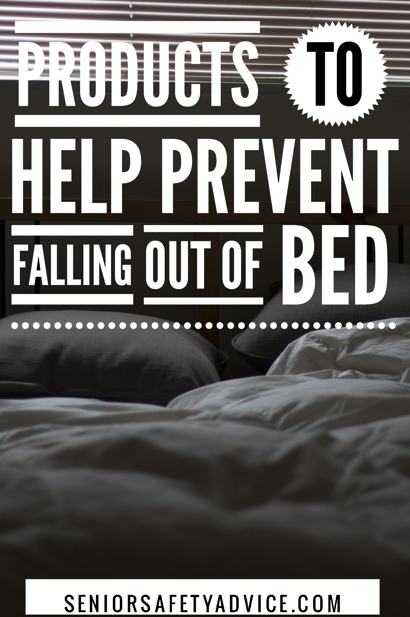 9 Products To Help Prevent Seniors From Falling Out Of Bed