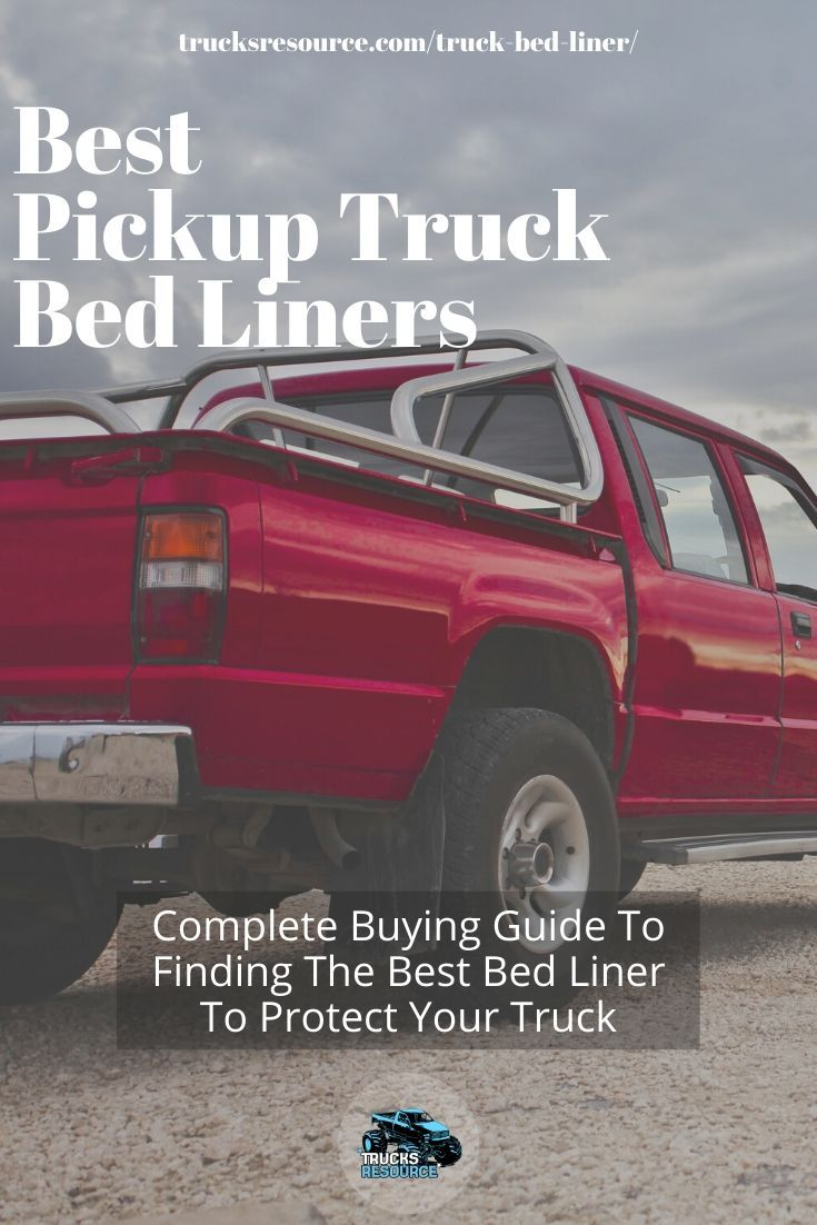 2020 Best Truck Bed Liners Truck bed liner spray, Truck
