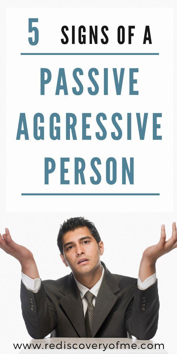 5 Signs of a Passive Aggressive Person | Passive