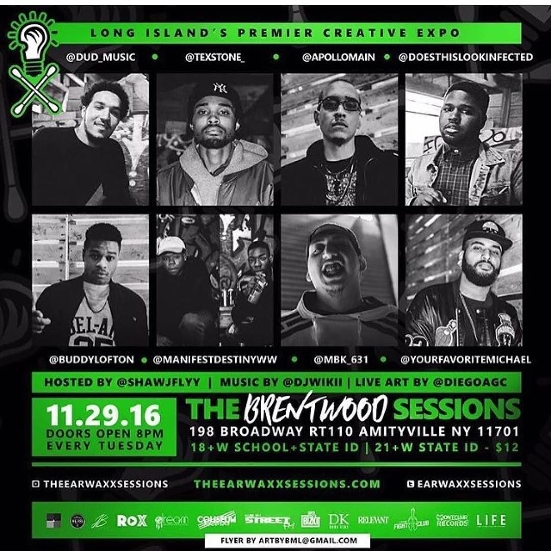 Despite the recent troubles in Brentwood NY some of B-Wood's finest come together for a very special night at @theEarwaxxSessions.  Performances by: @dud_music @texstone_ @apollomain @doesthislookinfected @buddylofton @manifestdestinyww @mbk_631 @yourfavoritemichael  Live Art: @diegoagc Host: @Shawnjflyy Music: @djwikii