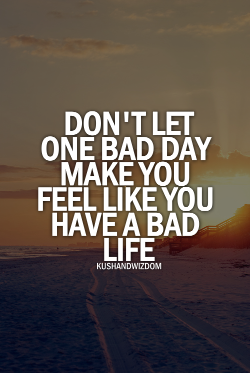 Dont Let It Bring You Down Quotes 3 Quotes Inspirational