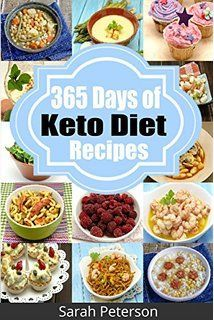 Ketogenic Diet 365 Days of Low,Carb, Keto Diet Recipes for Rapid Weight