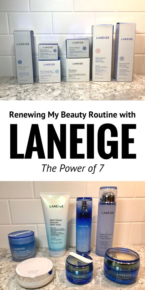 Renewing My Beauty Routine With Laneige The Power Of 7 Beauty Routines My Beauty Routine Laneige