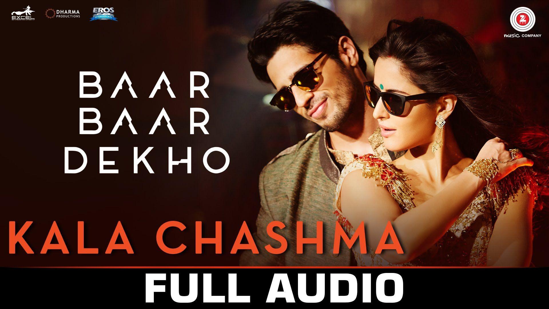 Kala Chashma Full Song Baar Baar Dekho Sidharth Malhotra