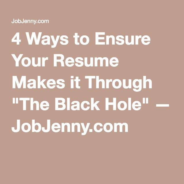 4 Ways to Ensure Your Resume Makes it Through \