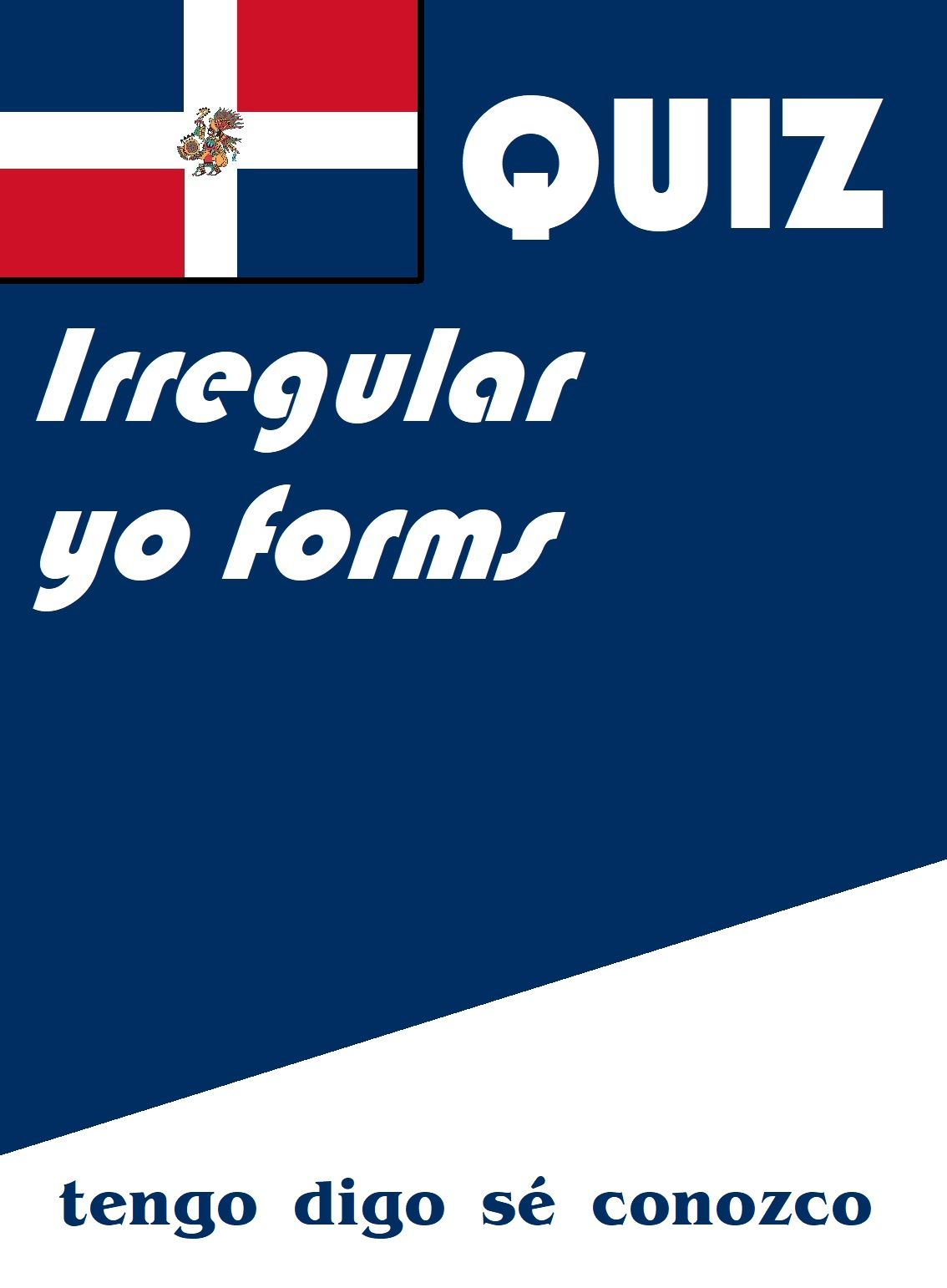 Spanish Irregular Yo Form Quiz Or Worksheet In