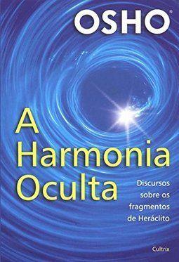 A Harmonia Oculta: Discursos Sobre Fragmentos de Herácito