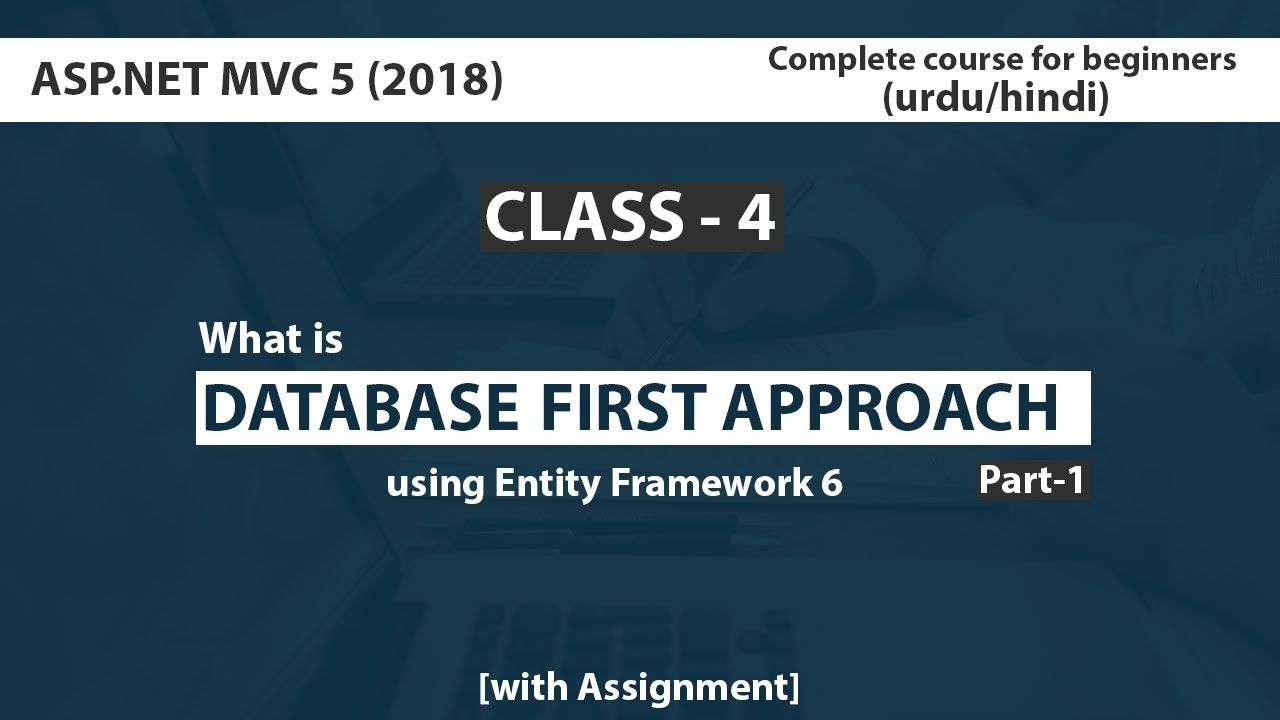 Asp Net Mvc5 Tutorials For Beginners In Urdu Hindi 2019 What Is Databa Learn Programming Learn Web Design Tutorial