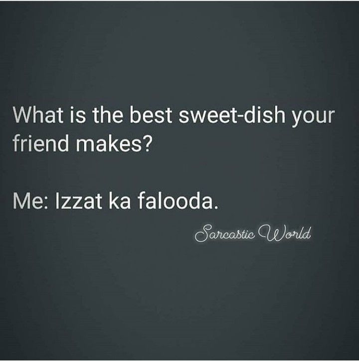 Zoya Follow Zoya For More Intresting Pins In 2020 Fun Quotes Funny Funny Teenager Quotes Friendship Quotes Funny