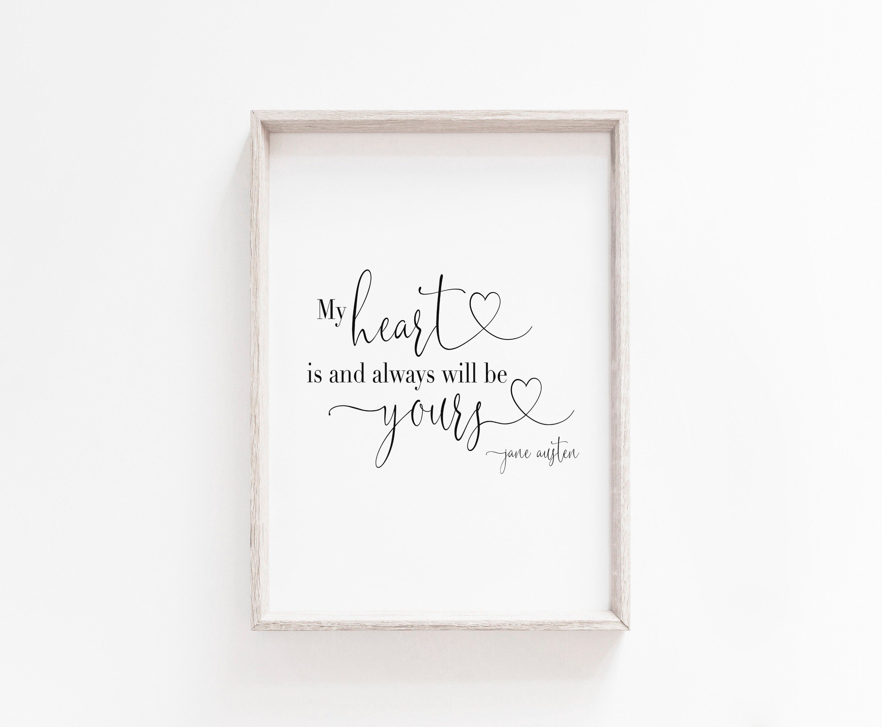 Best My Heart Is And Always Will Be Yours Printable Wall Art 400 x 300