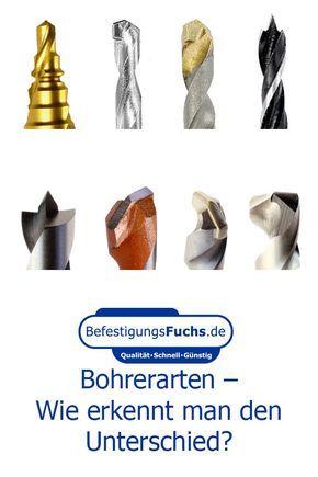 Photo of Bohrerarten – Wie erkennt man den Unterschied? | BefestigungsFuchs