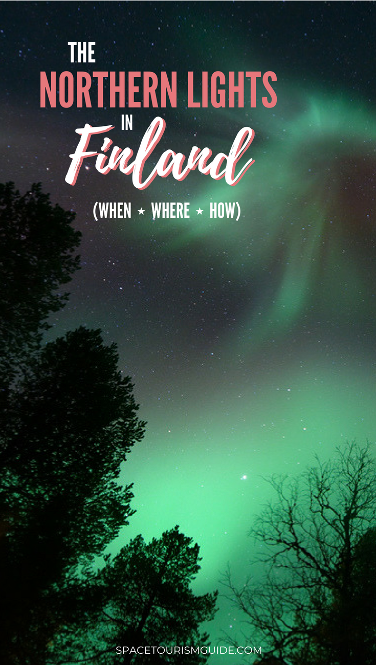 Want To See The Northern Lights Head Off The Beaten Track And Visit Finland Here S When Where And How To See See The Northern Lights Finland Finland Travel