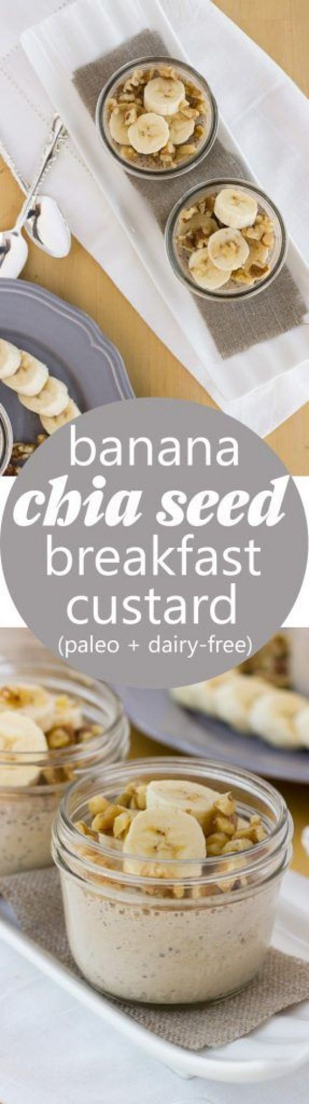 Banana Chia Seed Breakfast Custards Healthy creamy custards sweetened with bananas and dates that make a delicious breakfast snack or dessert DairyFree Paleo