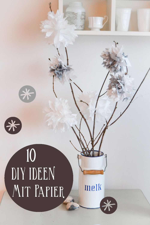 10 bastelideen mit papier deko und geschenke craft. Black Bedroom Furniture Sets. Home Design Ideas