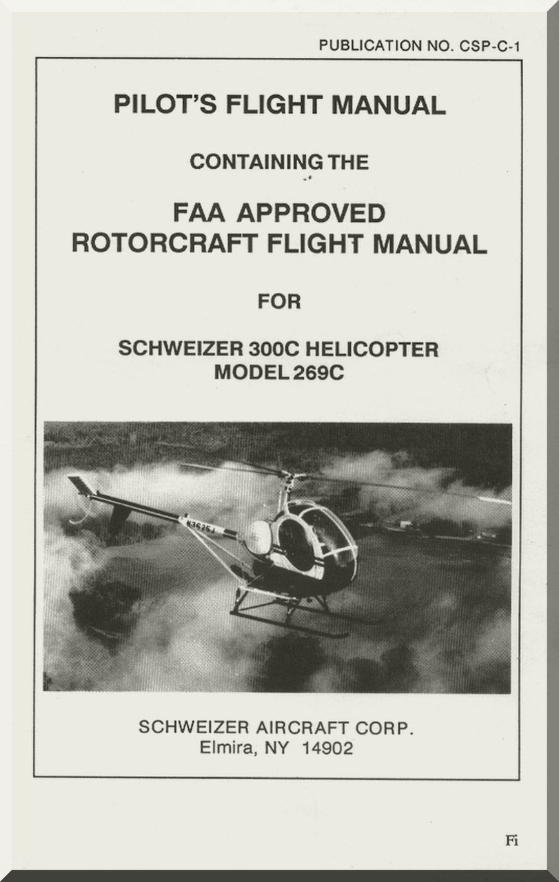 hughes helicopter 300 c and 269 c pilot s flight manual aircraft rh pinterest com Schweizer 300 Icon Schweizer 300 Cockpit
