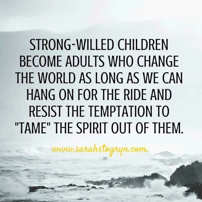 Stubborn Child Quotes For Kids Quotes Mom Quotes
