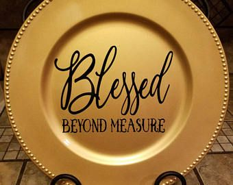 Turquoise Decorative Charger Plate with HomeFamily Blessing Saying in brown vinyl lettering and large Burlap bow. & Blessed beyond Measure Decorative Charger Decorative Plate ...