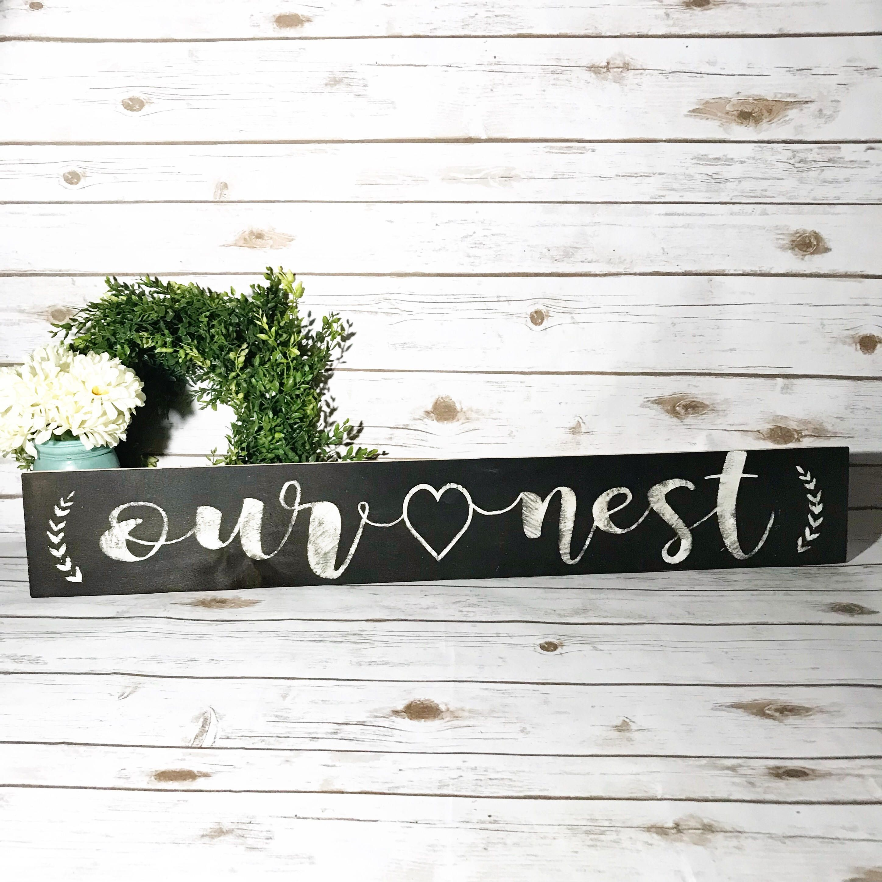 Our Nest Wood Sign / Custom Wood Sign / Rustic Wood Signs ...