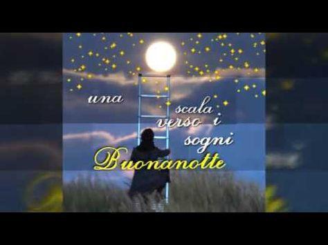 Video Della Buonanotte Con Musica Youtube Buonanotte Auguri