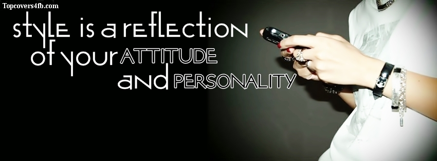 Style Is A Reflection Of Your Attitude cover photo for