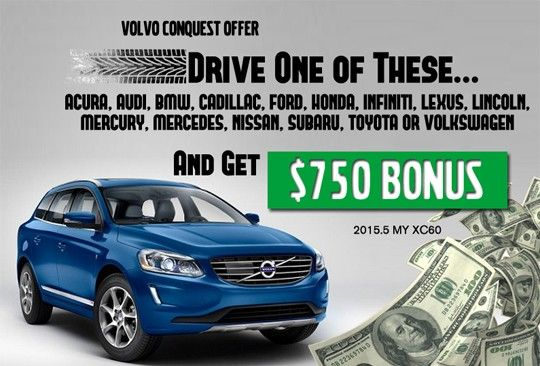 750 Conquest Bonus Cash Now Available On 2015 5 Sxc60 For