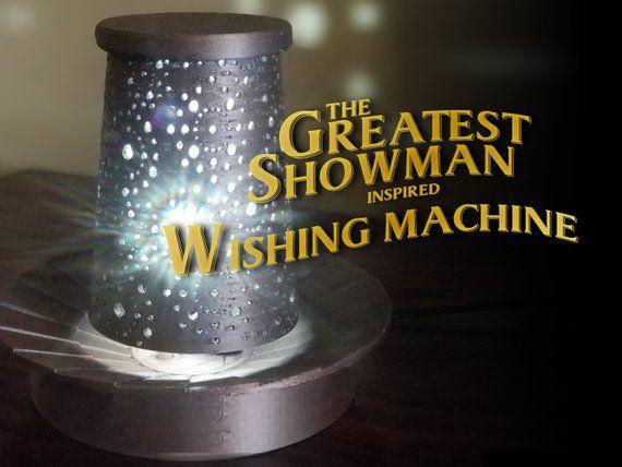 Introducing The Greatest Showman inspired Wishing Machine ...