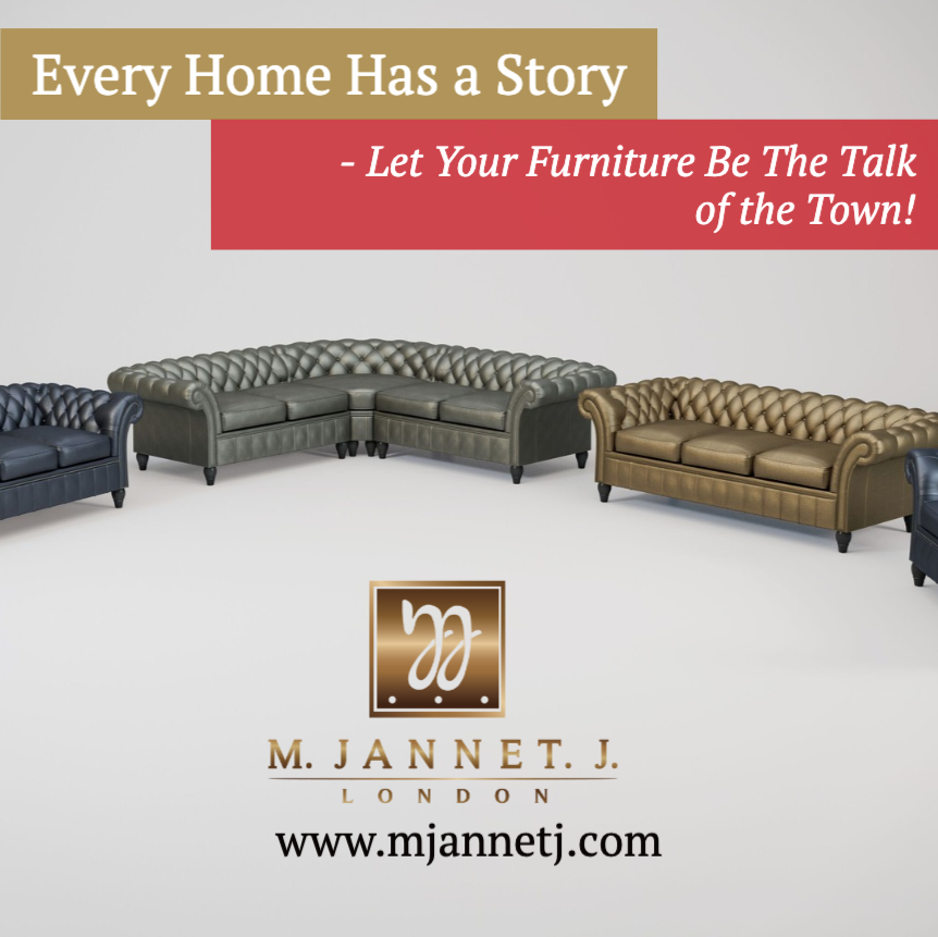 Every Home Has A Story Let Your Furniture Be Th Sofa Company Chesterfield Sofa Sofa Design