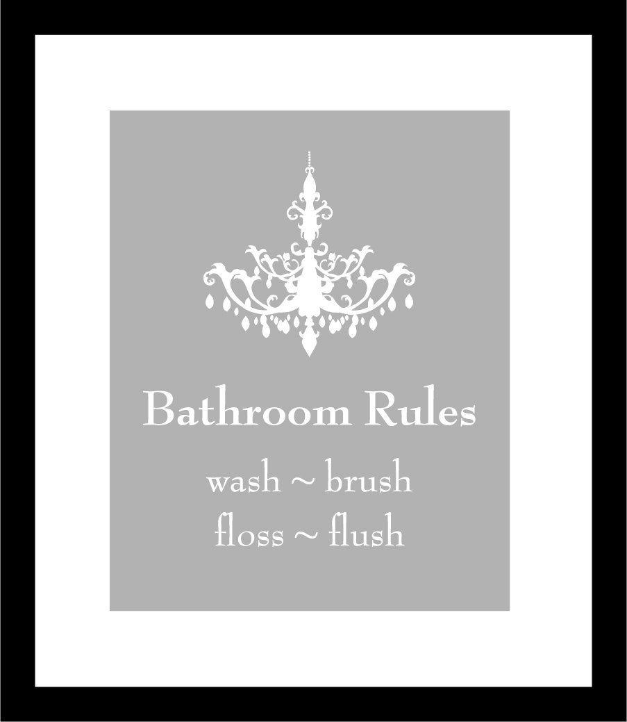 Chandelier silhouette bathroom rules wash your hands brush chandelier silhouette bathroom rules wash your hands brush your teeth perfect for my bathroom arubaitofo Image collections