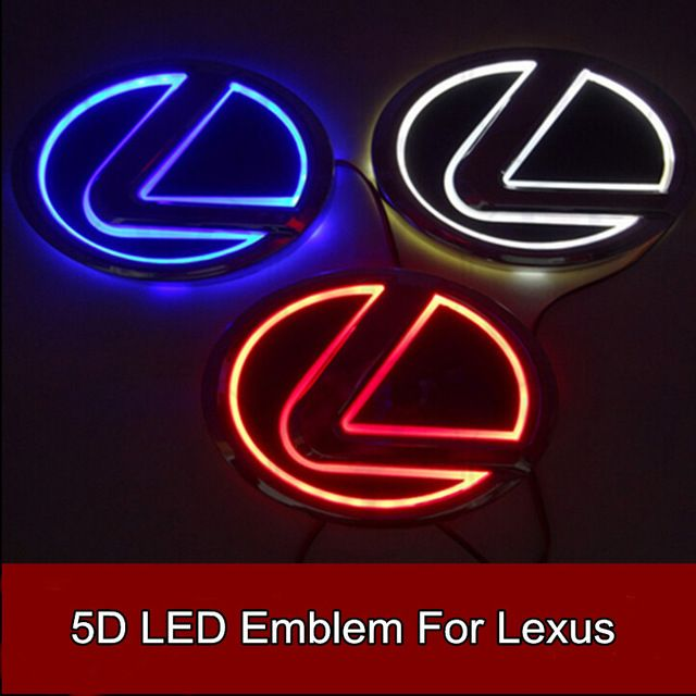 1pcs Car Styling 5d Led Rear Emblem Car Logo Light For Lexus Ls270 Rx450h Ct200h Ex250 Gs300 Es300 Es240 Rx350 Lighting Logo Emblems Car Front