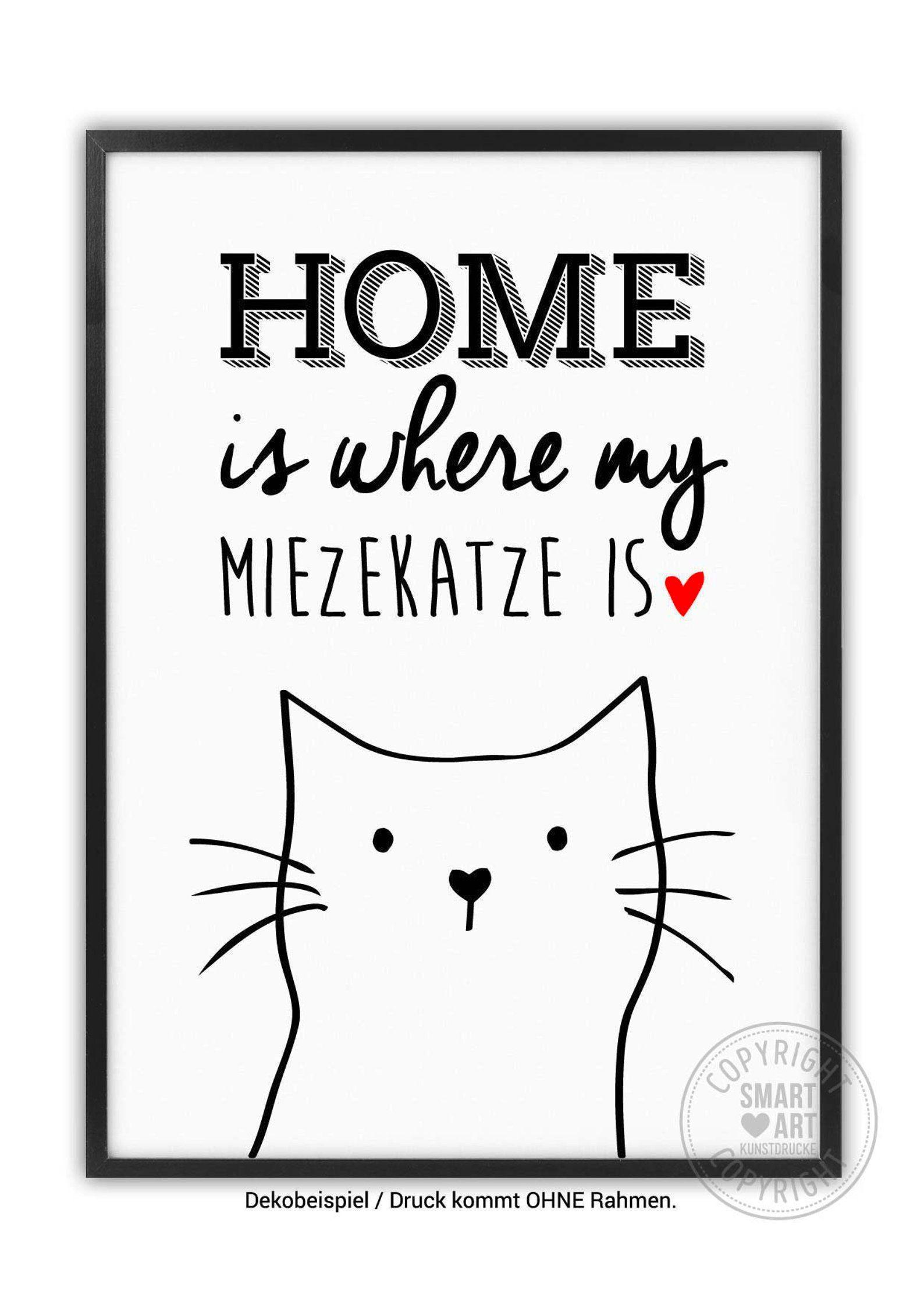 Miezekatze, SMART ART Kunstdrucke Druck A4 A3 Geschenk Katzen Bild Poster Katzenliebhaber Zuhause Einzugsgeschenk Katzenliebhaber