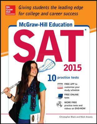 McGraw-Hill Education SAT with DVD-ROM, 2015 Edition by Christopher Black and Mark Anestis