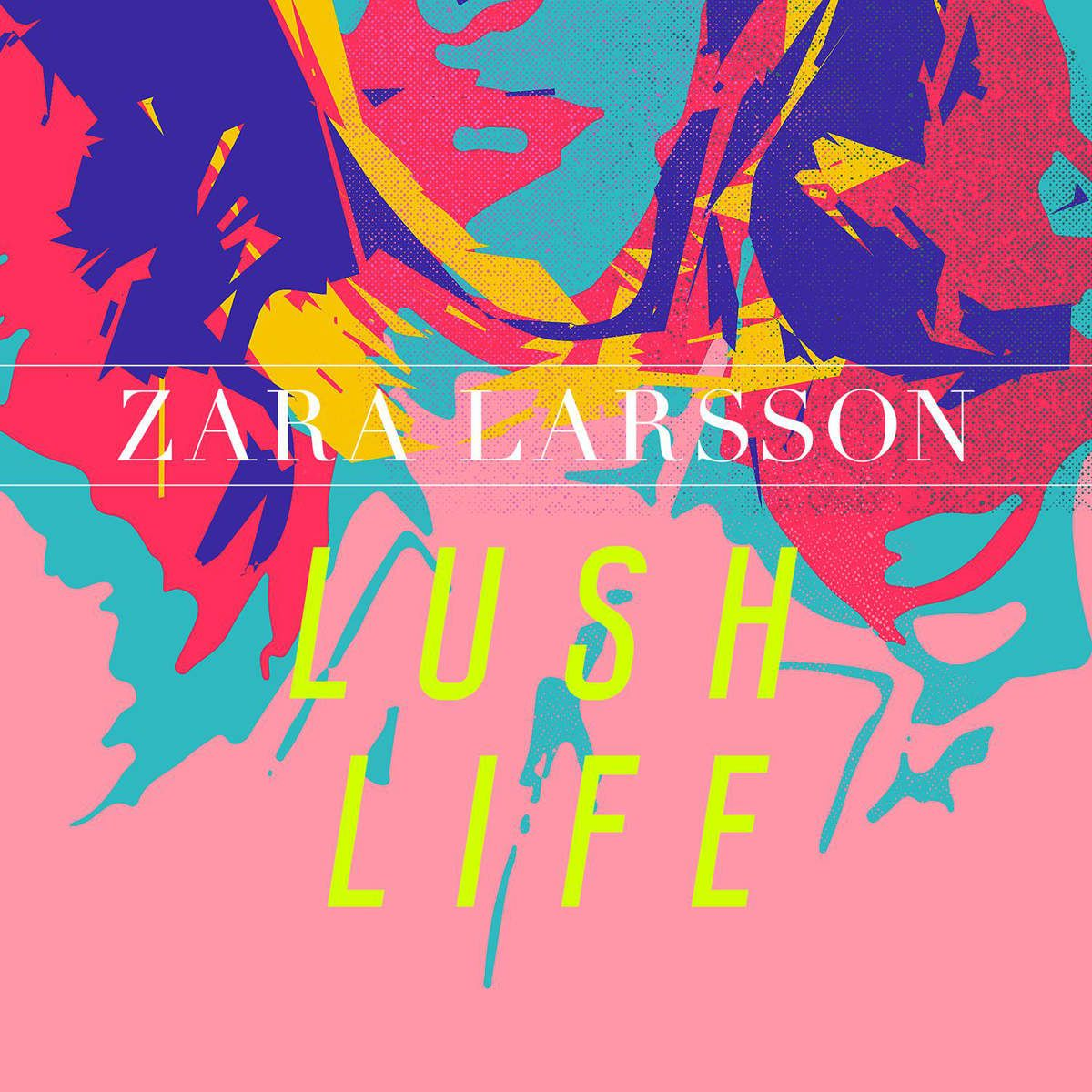 Zara Larsson – Lush Life (Acapella) | Studio Acapellas in 2019
