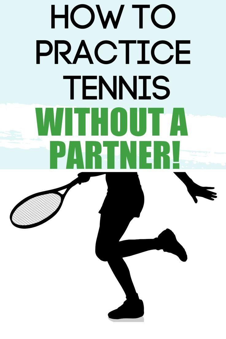 How to Get Better at Tennis By Yourself in 2020 Tennis