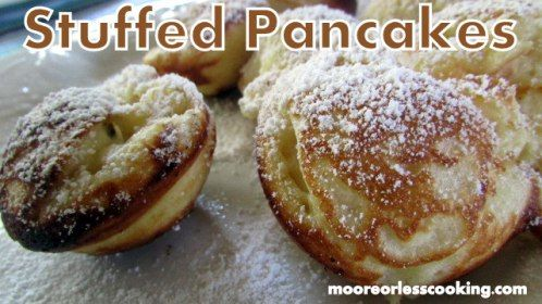 Photo of Stuffed Pancakes – Moore or Less Cooking