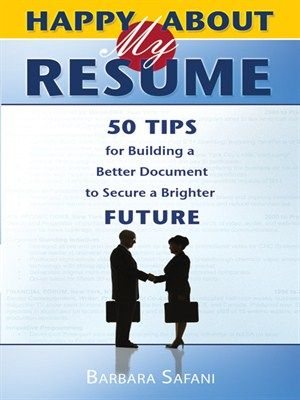 Happy About My Resume 50 Tips for Building a Better Document to - tips for building a resume