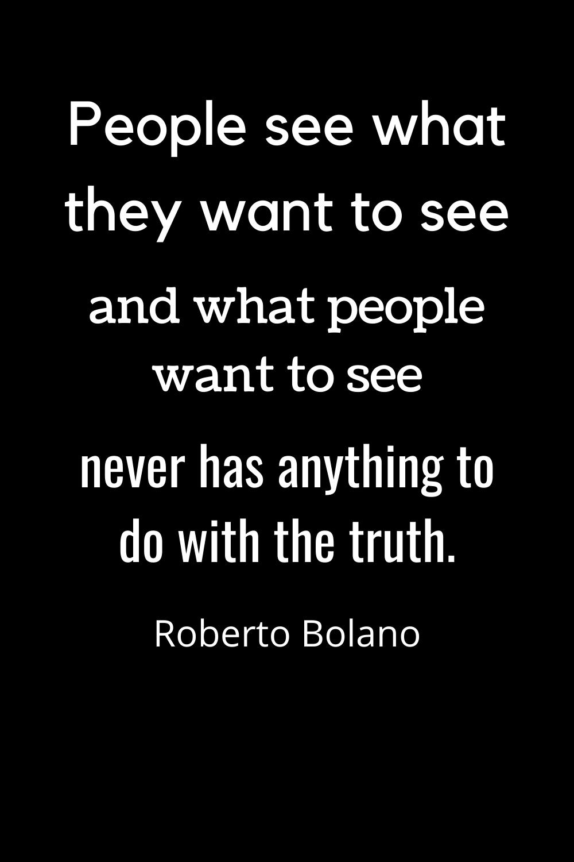 Quotes. Roberto Bolano