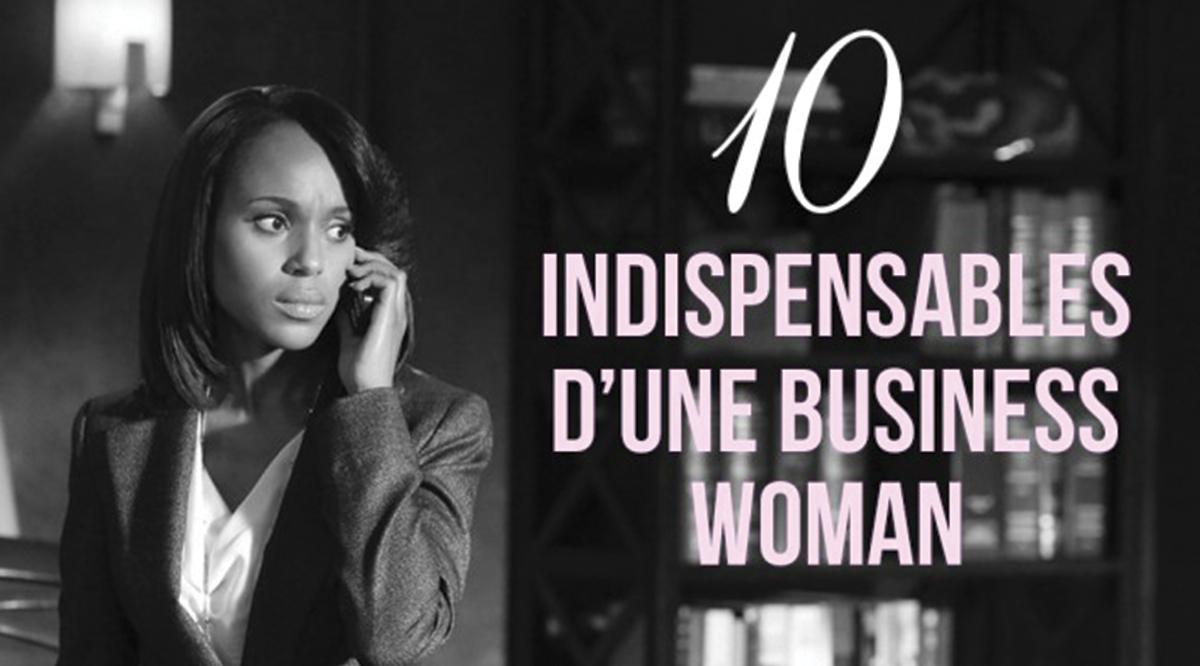 Une business woman a besoin d'accessoires qui l'accompagneront toute sa vie et lui permettront de s'imposer. Voici les 8 indispensables d'une working girl.