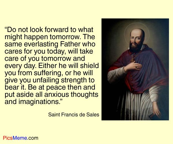 Saint Francis De Sales Quotes  The Gentleman Saint St Francis