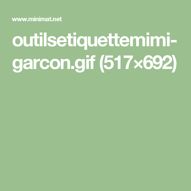outilsetiquettemimi-garcon.gif (517×692)