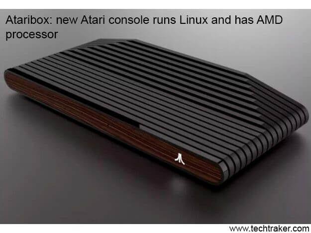 Ataribox: new Atari console runs Linux and has AMD processor