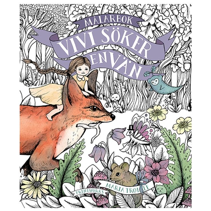 Swedish Artist Maria Trolle Of Blomster Mandala Fame Brings Us A Very Special Coloring Book That Is Based On Childrens Picture She Authored And