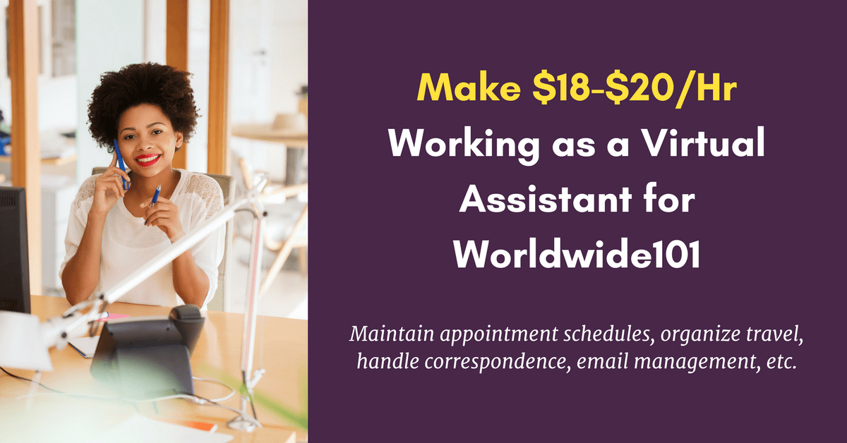 make 18 20hr working as a virtual assistant for worldwide101 real work - Real Virtual Assistant Jobs