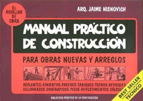 Jaime nisnovich manual practico de la construccion spanish jaime nisnovich manual practico de la construccion spanish edition ebook shelter fandeluxe Choice Image