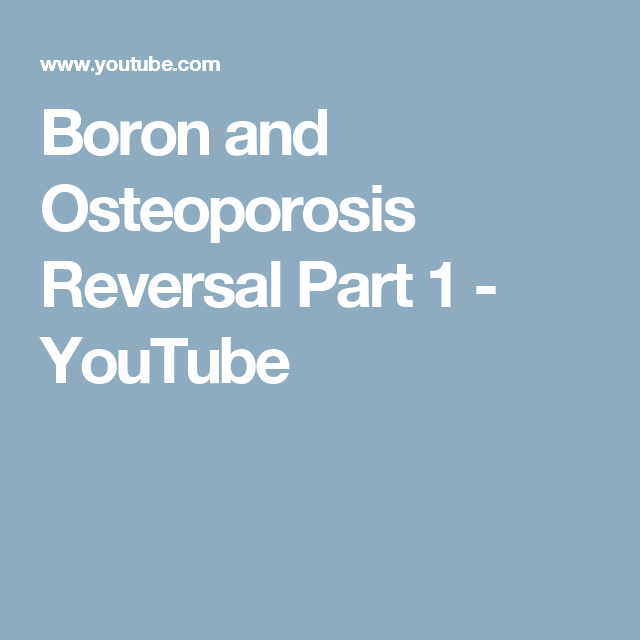 32++ Boron and osteoporosis reversal part 1 info