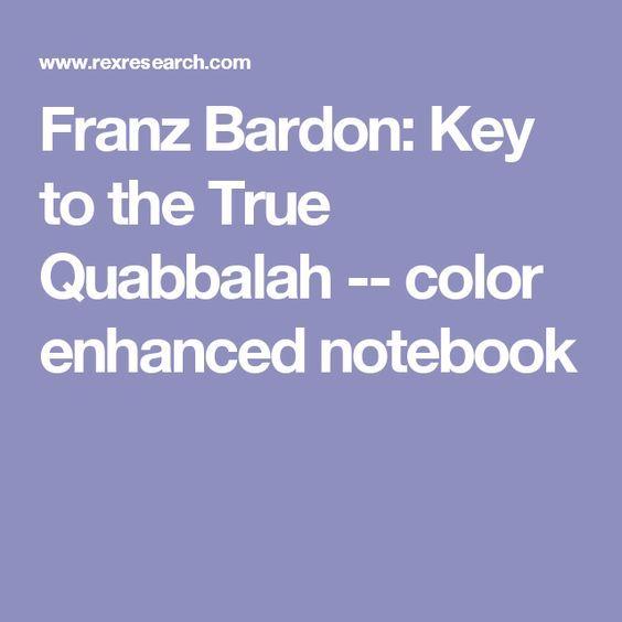 Franz Bardon: Key to the True Quabbalah -- color enhanced notebook