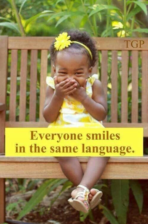 Smiles are a universal language