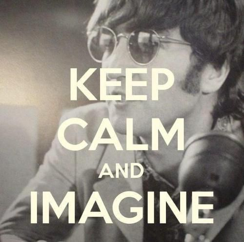 Keep Calm & imagine