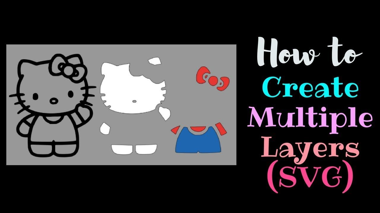 How to create Multiple Layers Multiple Colors Cricut