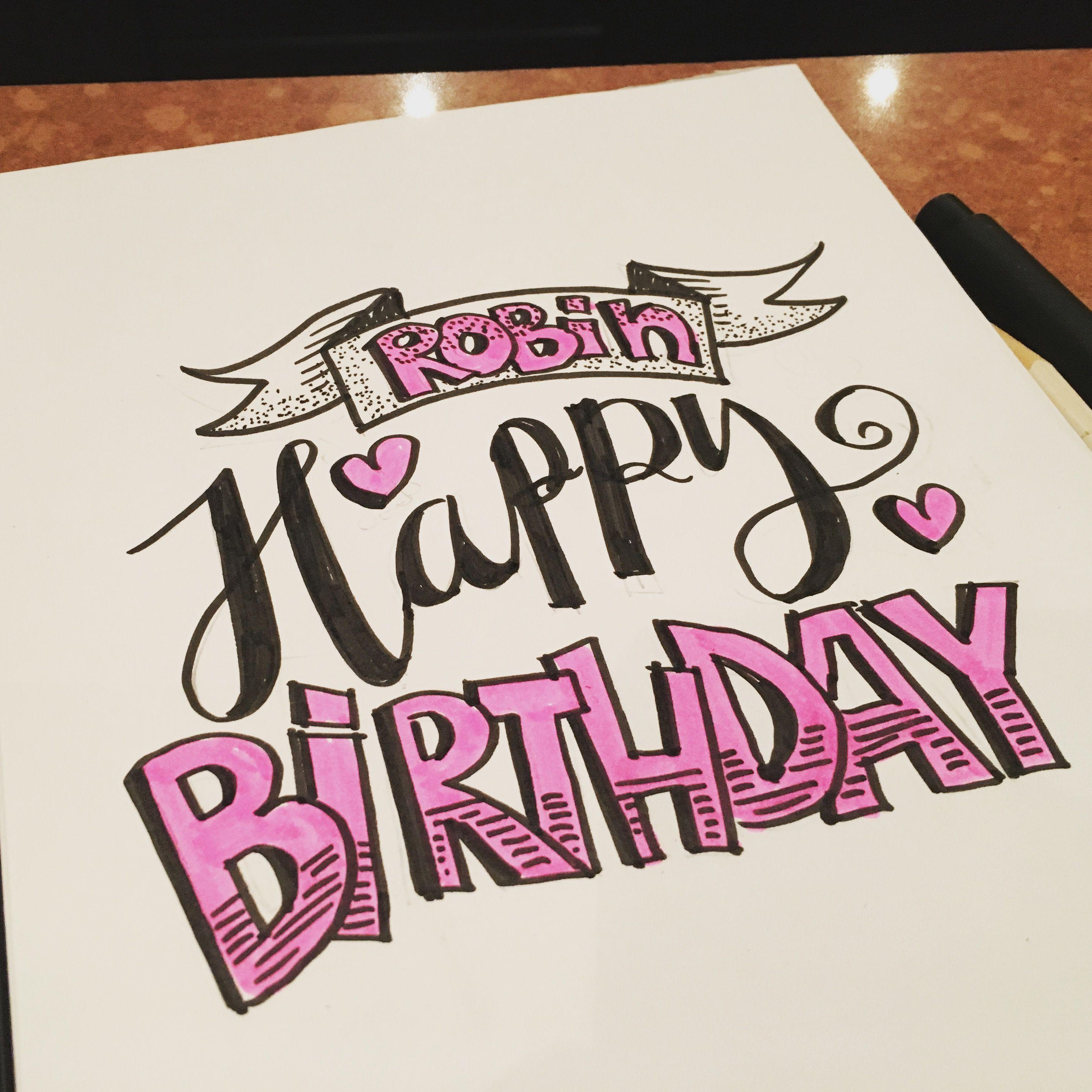 Happy Birthday Robin Handlettering Handletteren