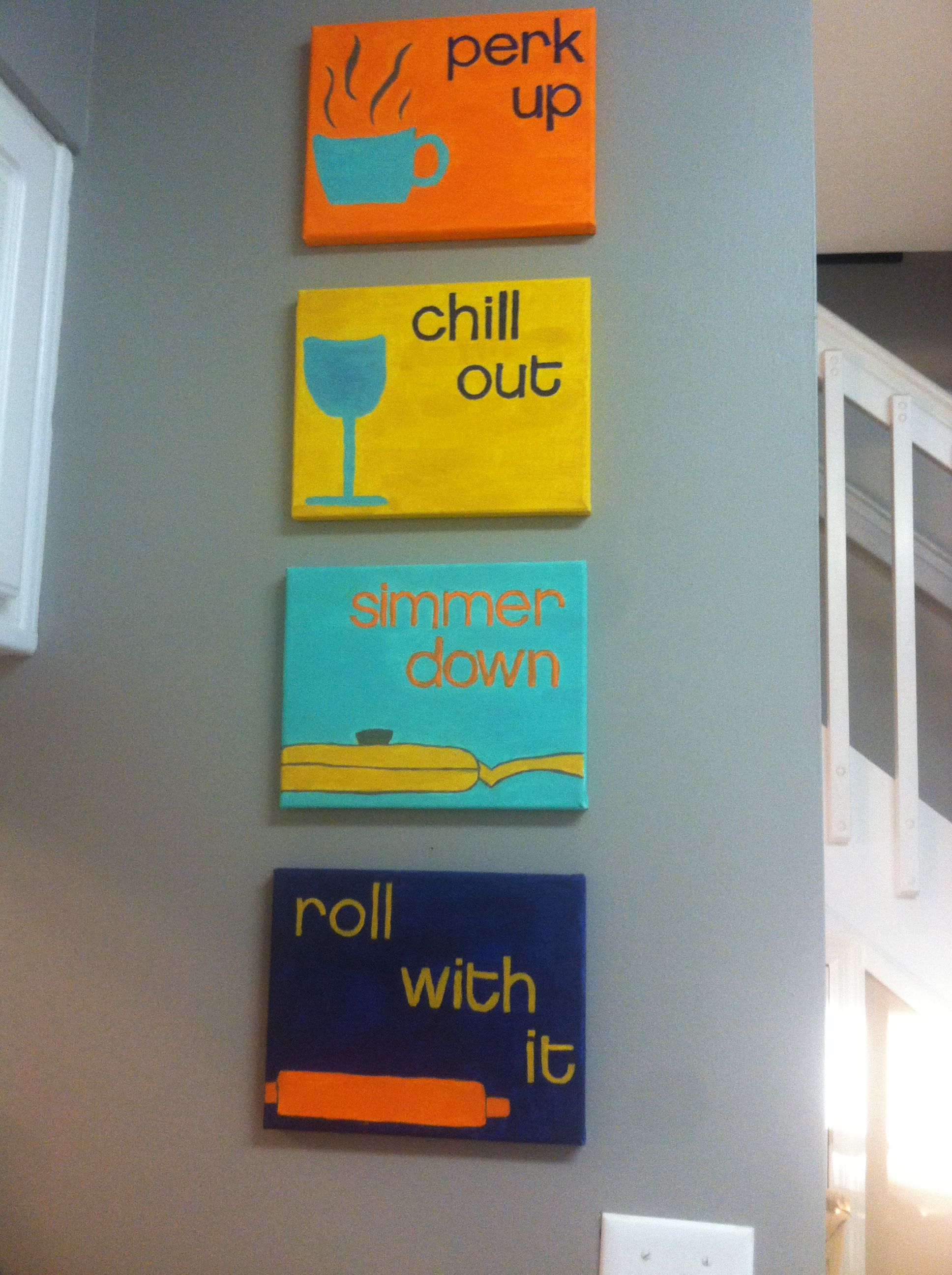 Roll with it, simmer down, chill out, & perk up... DIY easy canvas ...